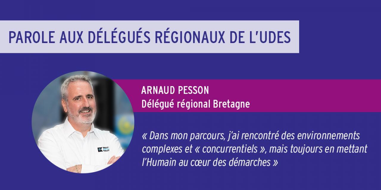 Parole aux délégués régionaux de l'UDES : Arnaud Pesson, nouveaux délégué régional en Bretagne