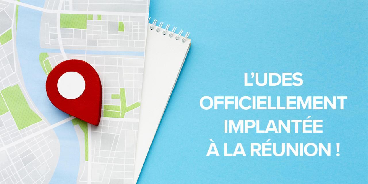 L'UDES officiellement implantée à La Réunion