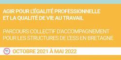 Employeurs de l'ESS en Bretagne : Participez au parcours d'accompagnement collectif autour de l'égalité professionnelle, qualité de vie et santé au travail