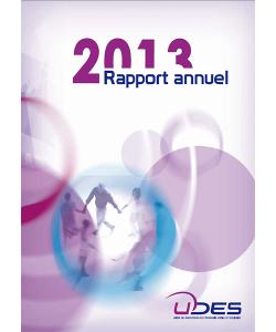 Couverture du rapport annuel 2013 de l'UDES